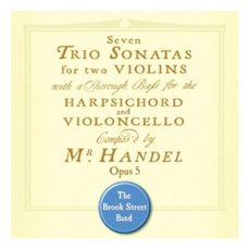 Handel Trio Sonatas Opus 5